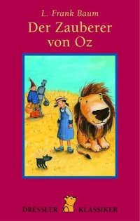 Der Zauberer von Oz by Lyman Frank Baum