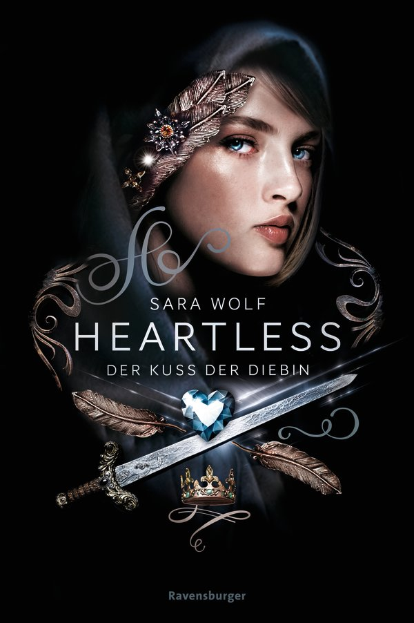 Heartless - Der Kuss der Diebin by Sara Wolf